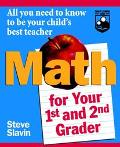Math for Your First-And Second-Grader All You Need to Know to Be Your Child's Best Teacher