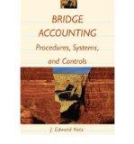 Bridge Accounting: Procedure Systems and Controls with Financial Accounting Tutor 4.0 Set