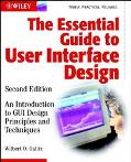 Essential Guide to User Interface Design An Introduction to Gui Design Principles and Techni...