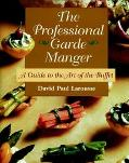 Professional Garde Manger A Guide to the Art of the Buffet