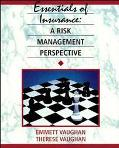 Essentials of Insurance A Risk Management Perspective