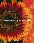 Total Quality Management A Cross Functional Perspective
