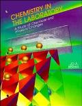 Chemistry in the Laboratory A Study of Chemical and Physical Changes