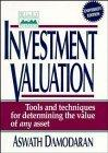 Investment Valuation: Tools and Techniques for Determining the Value of Any Asset (Wiley Fro...