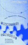 Tourette's Syndrome - Tics, Obsessions, Compulsions Developmental Psychopathology and Clinic...