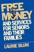 Free Money and Services for Seniors and Their Families