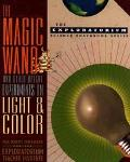 Magic Wand and Other Bright Experiments on Light and Color