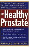 Healthy Prostate A Doctor's Comprehensive Program for Preventing and Treating Common Problems
