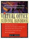 Virtual Office Survival Handbook What Telecommuters and Entrepreneurs Need to Succeed in Tod...