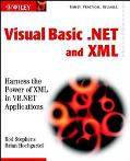 Visual Basic.Net and Xml Harness the Power of Xml in Vb.Net Applications
