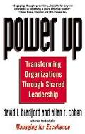Power Up Transforming Organizations Through Shared Leadership