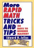 More Rapid Math Tricks and Tips 30 Days to Number Mastery