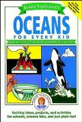Janice Vancleave's Oceans for Every Kid Easy Activities That Make Learning Science Fun