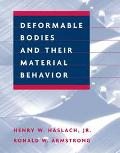 Deformable Bodies and Their Material Behavior