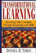 Transformational Learning Renewing Your Company Through Knowledge and Skills