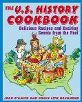 Us History Cookbook Delicious Recipes and Exciting Events from the Past