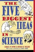 Five Biggest Ideas in Science