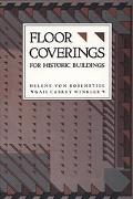 Floor Coverings for Historic Buildings A Guide to Selecting Reproductions