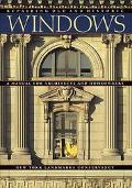 Repairing Old and Historic Windows A Manual for Architects and Homeowners