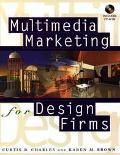 Multimedia Marketing for Design Firms