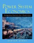 Power System Economics Designing Markets for Electricity