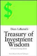 Dean Lebaron's Treasury of Investment Wisdom 30 Great Investing Minds