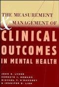 Measurement & Management of Clinical Outcomes in Mental Health