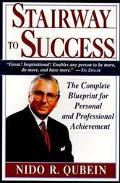 Stairway to Success The Complete Blueprint for Personal and Professional Achievement