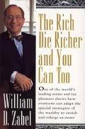 Rich Die Richer and You Can Too