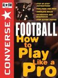 Converse All Star Football How to Play Like a Pro