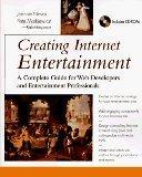 Creating Internet Entertainment