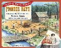 Pioneer Days Discover the Past With Fun Projects, Games, Activities, and Recipes