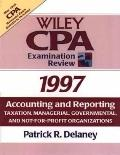 Accounting and Reporting 1997 Taxation, Managerial, Governmental, and Not-For-Profit Organiz...