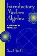 Introductory Modern Algebra A Historical Approach