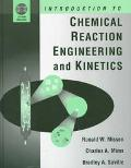 Introduction to Chemical Reaction Engineering and Kinetics
