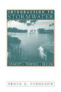 Introduction to Stormwater Concept, Purpose, Design