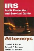 IRS Audit Protection and Survival Guide, Vol. 1