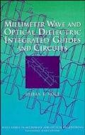Millimeter Wave Optical Dielectric Integrated Guides and Circuits