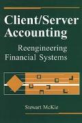 Client/Server Accounting: Reengineering Financial Services