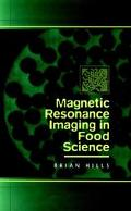 Magnetic Resonance Imaging in Food Science