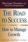 The Road To Success: How to Manage Growth