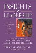 Insights on Leadership Service, Stewardship, Spirit, and Servant-Leadership