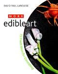 More Edible Art 75 Fresh Ideas for Garnishing