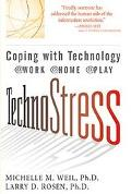 TechnoStress: Coping with Technology Work Home Play