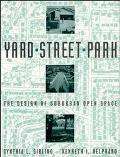 Yard, Street, Park The Design of Suburban Open Space