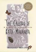 Calling of Katie Makanya A Memoir of South Africa