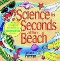 Science in Seconds at the Beach With Activities for Ponds, Lakes, and Rivers  Exciting Exper...