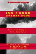 Iso 14000 Answer Book Environmental Management for the World Market