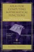 Atlas for Computing Mathematical Functions : An Illustrated Guide for Practitioners with Pro...
