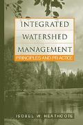 Integrated Watershed Management Principles and Practice